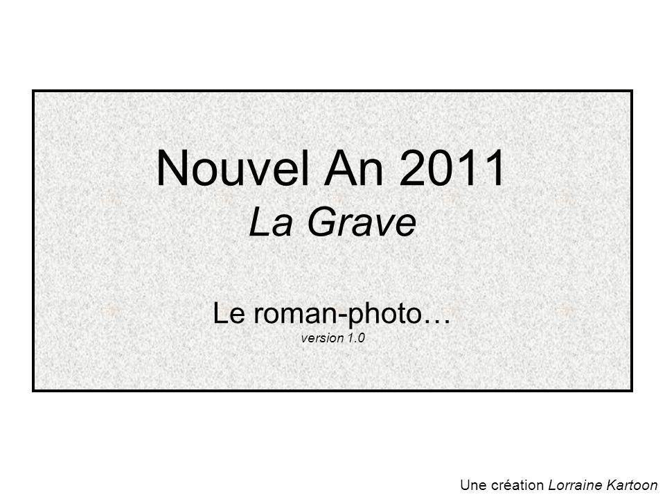 Nouvel An 2011 La Grave Le roman-photo… version 1.0
