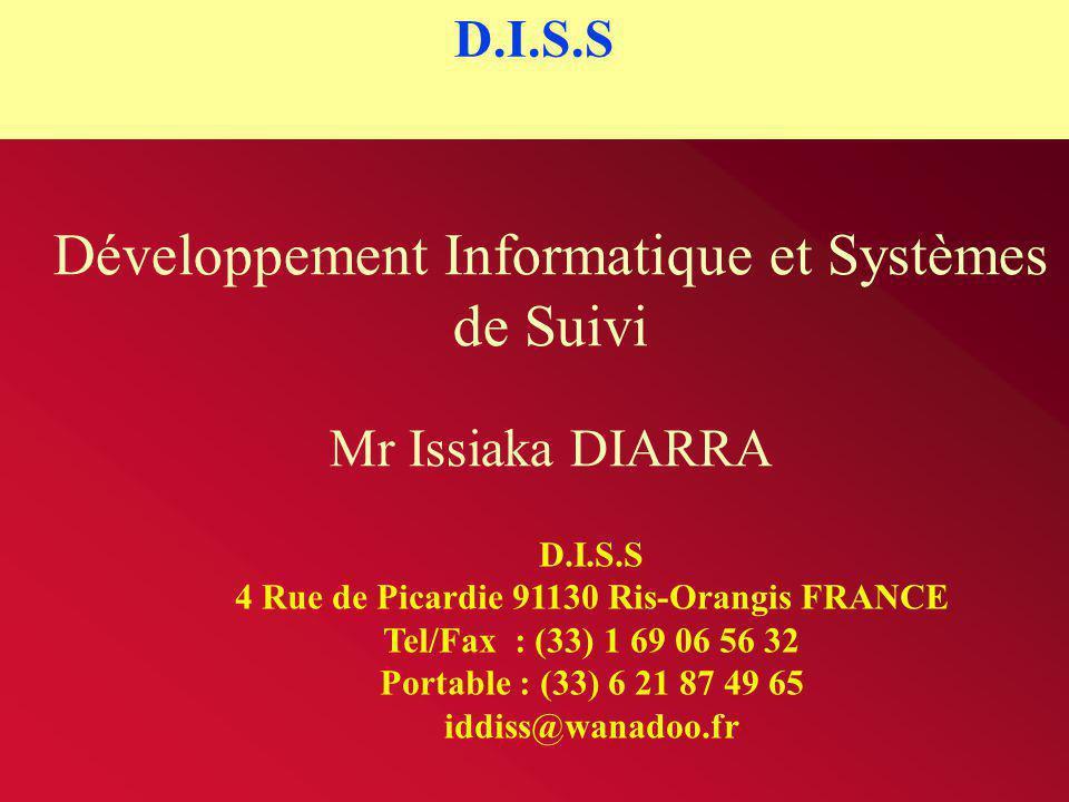 Développement Informatique et Systèmes de Suivi Mr Issiaka DIARRA