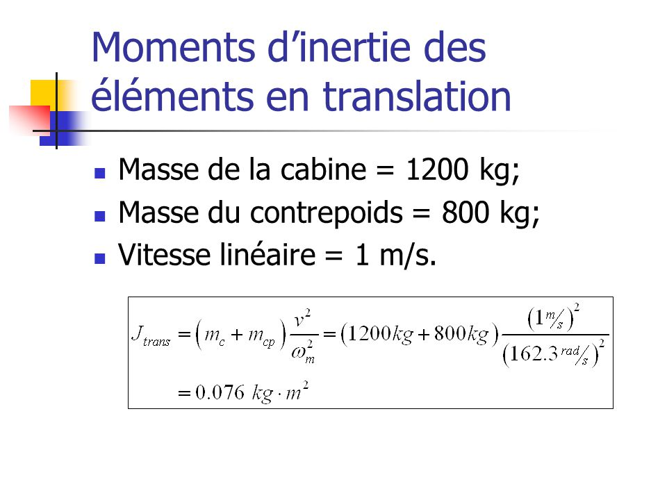 Moments d'inertie des éléments en translation