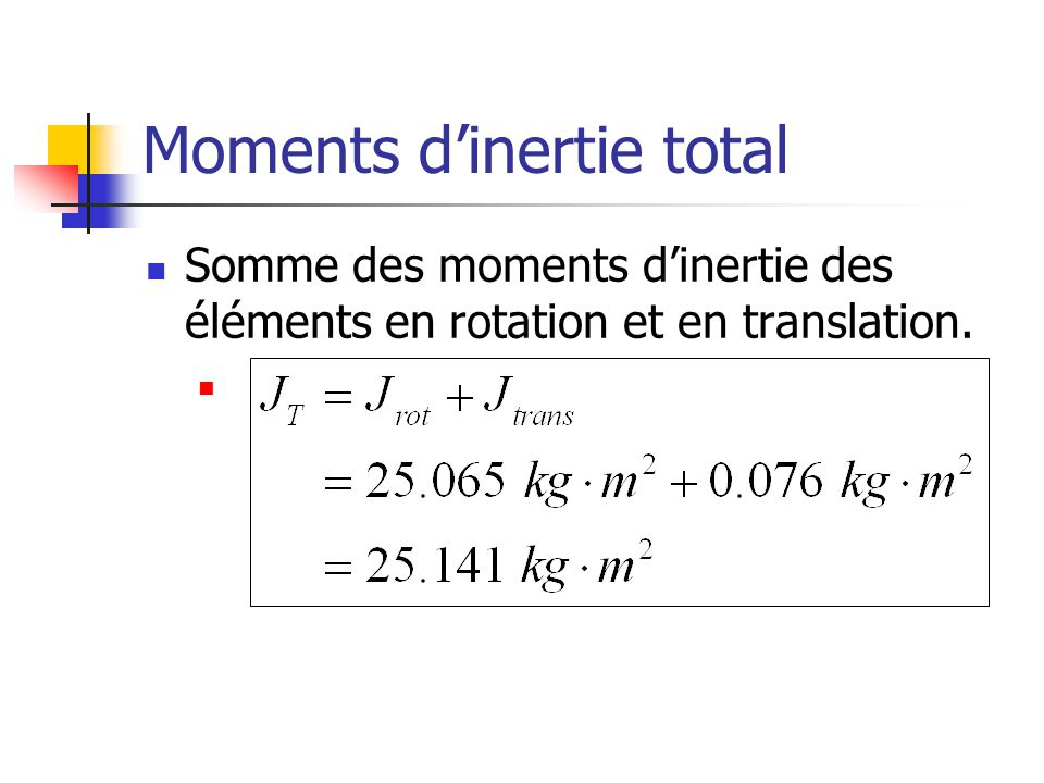 Moments d'inertie total