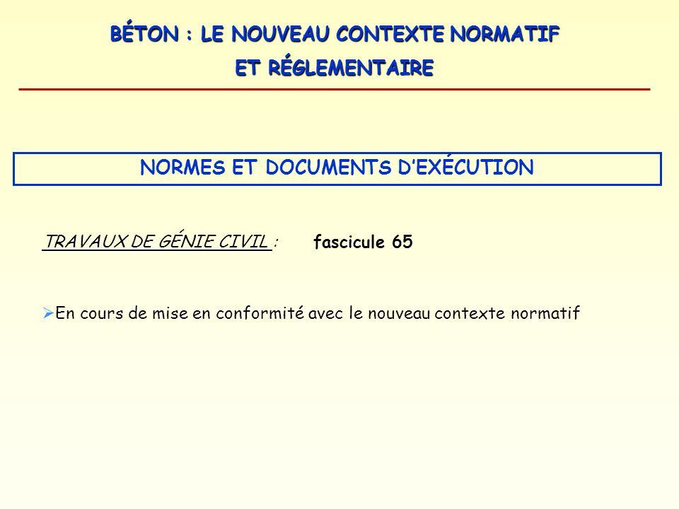 NORMES ET DOCUMENTS D'EXÉCUTION