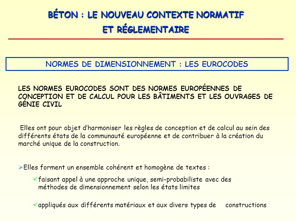 NORMES DE DIMENSIONNEMENT : LES EUROCODES