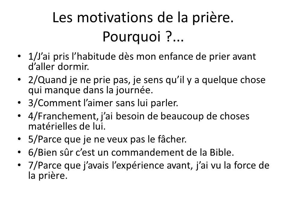 Les motivations de la prière. Pourquoi ...
