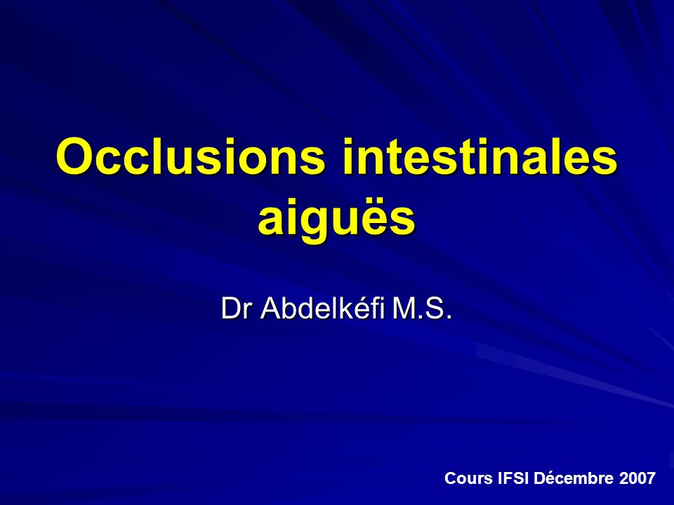 Occlusions intestinales aiguës
