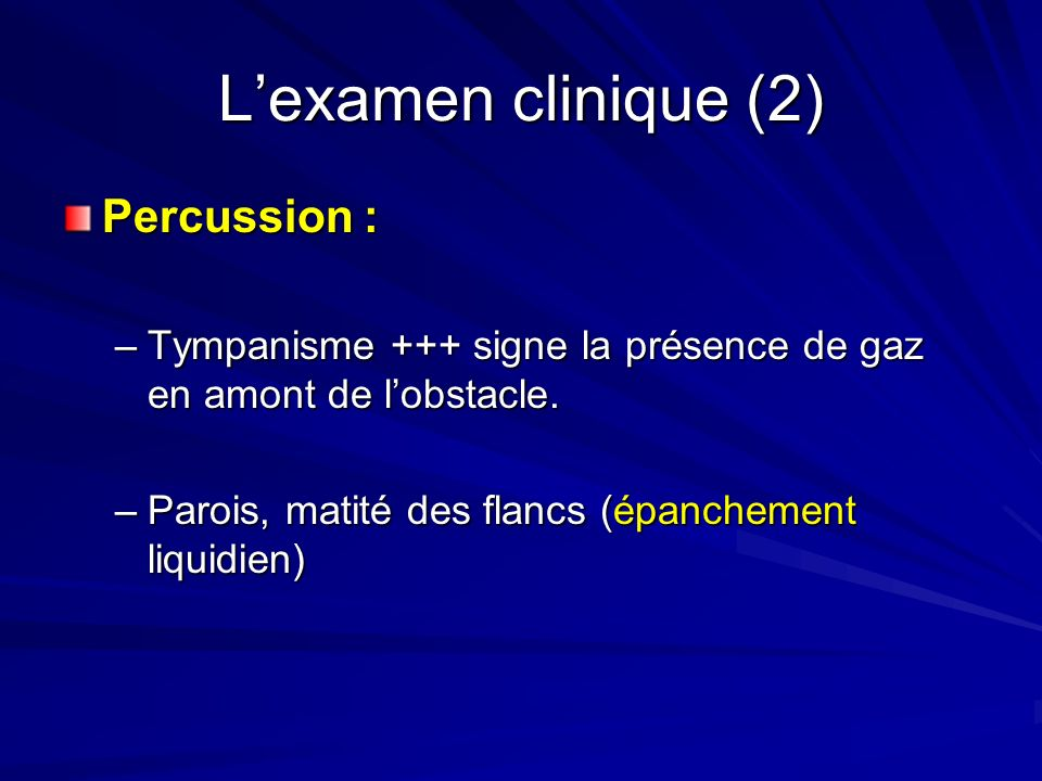 L'examen clinique (2) Percussion :
