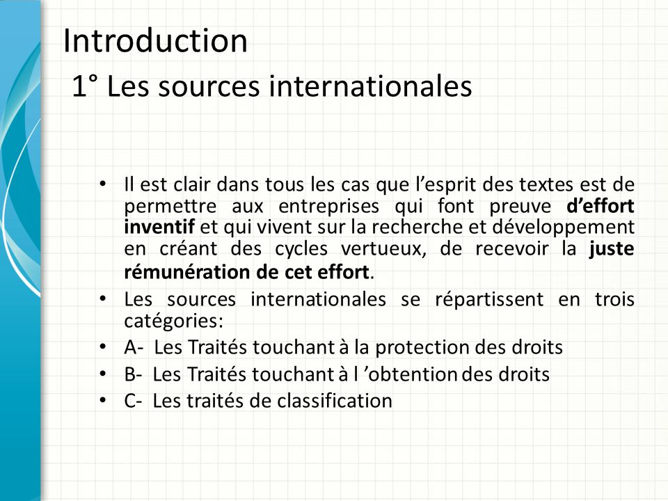 Introduction 1° Les sources internationales