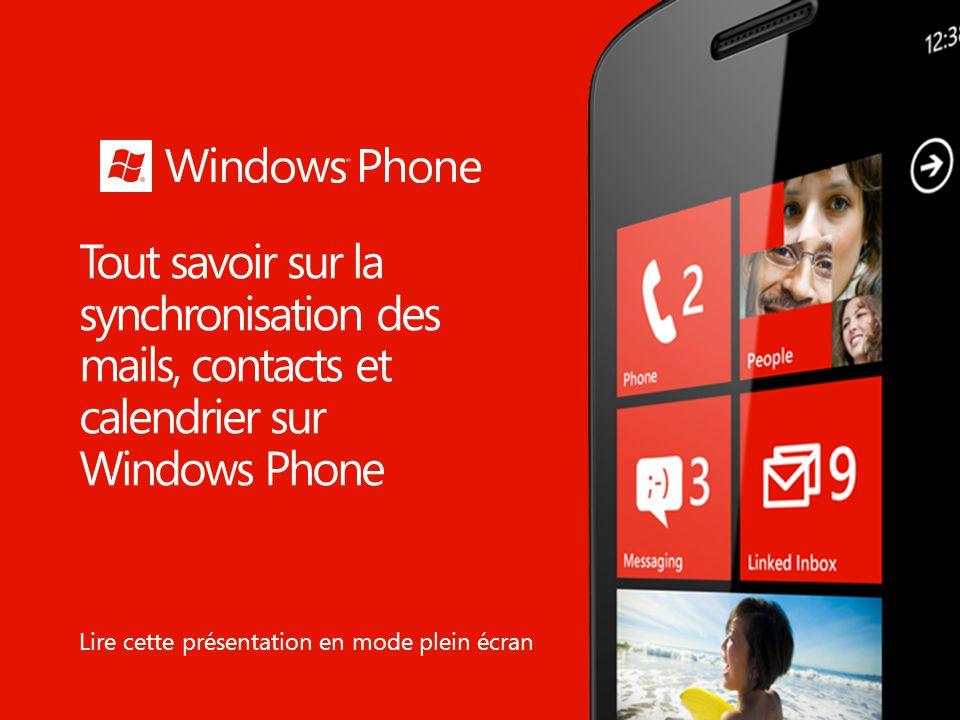 Tout savoir sur la synchronisation des mails, contacts et calendrier sur Windows Phone