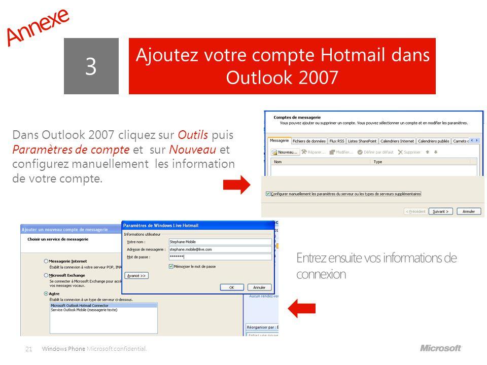 Ajoutez votre compte Hotmail dans Outlook 2007