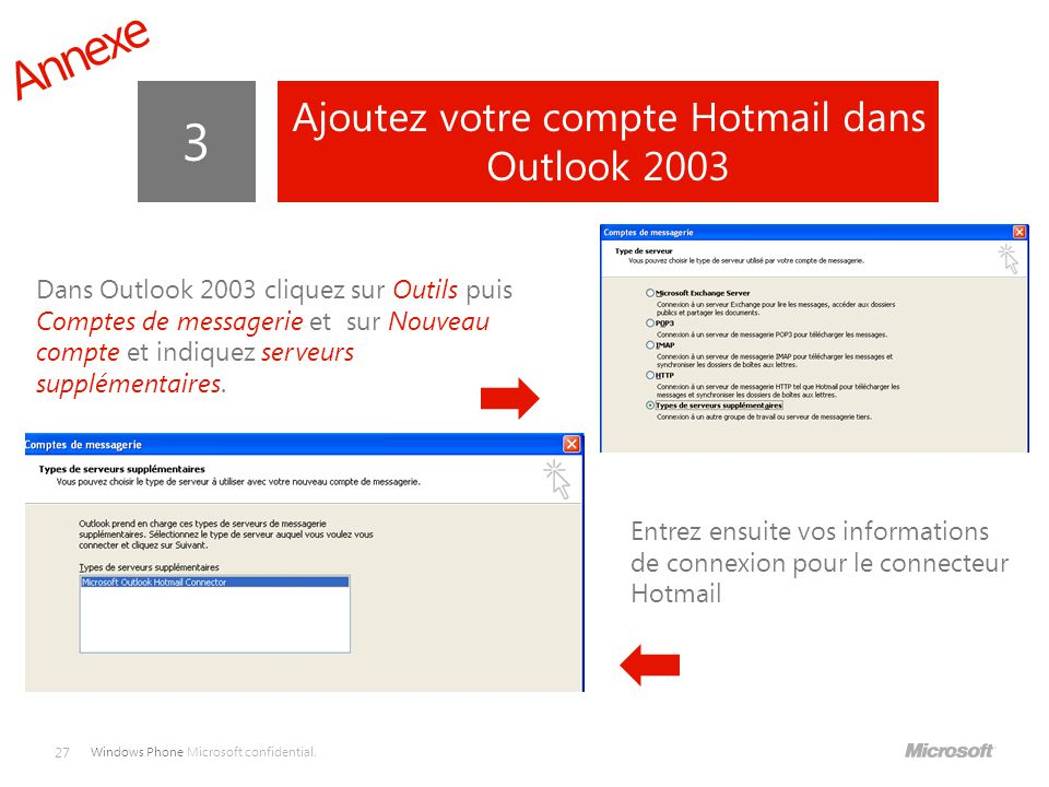 Ajoutez votre compte Hotmail dans Outlook 2003
