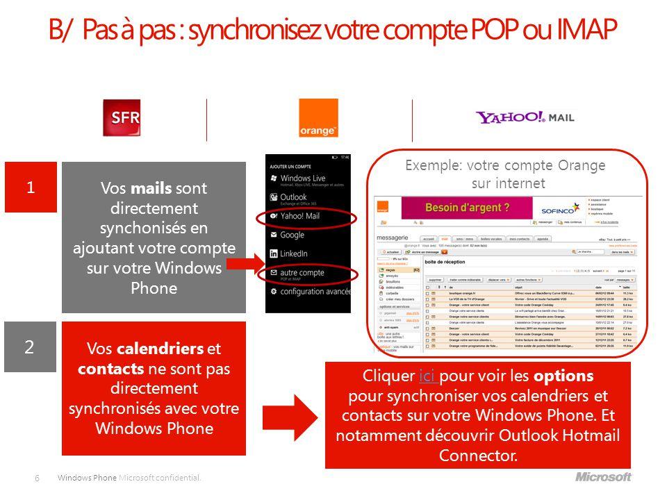 B/ Pas à pas : synchronisez votre compte POP ou IMAP