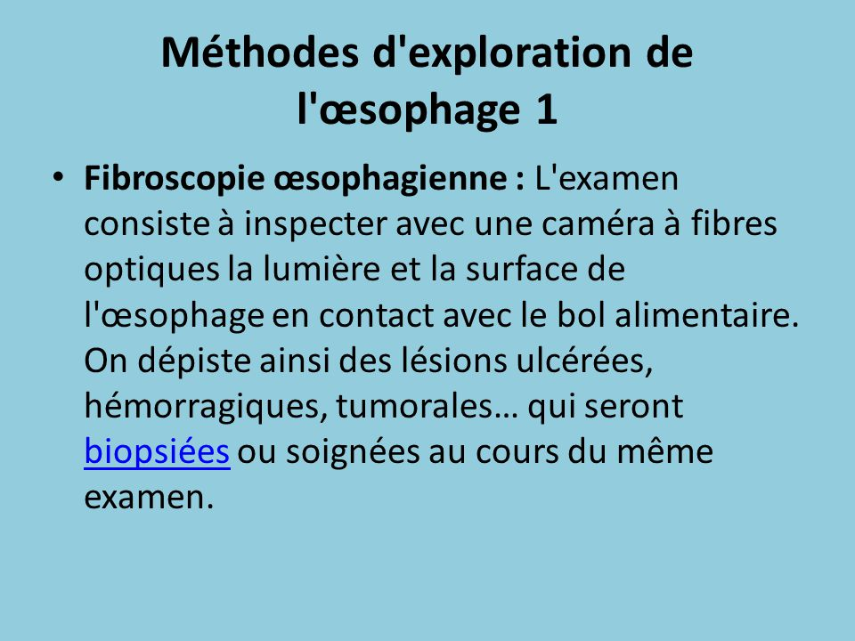 Méthodes d exploration de l œsophage 1