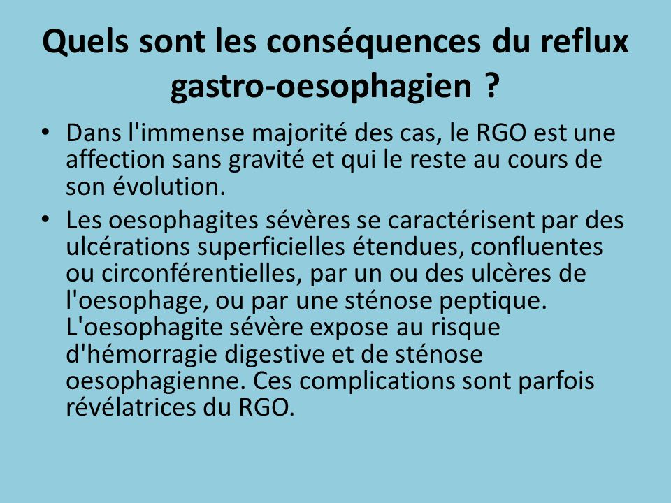 Quels sont les conséquences du reflux gastro-oesophagien