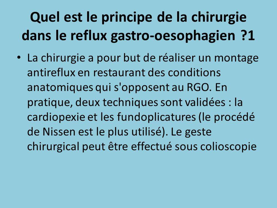 Quel est le principe de la chirurgie dans le reflux gastro-oesophagien