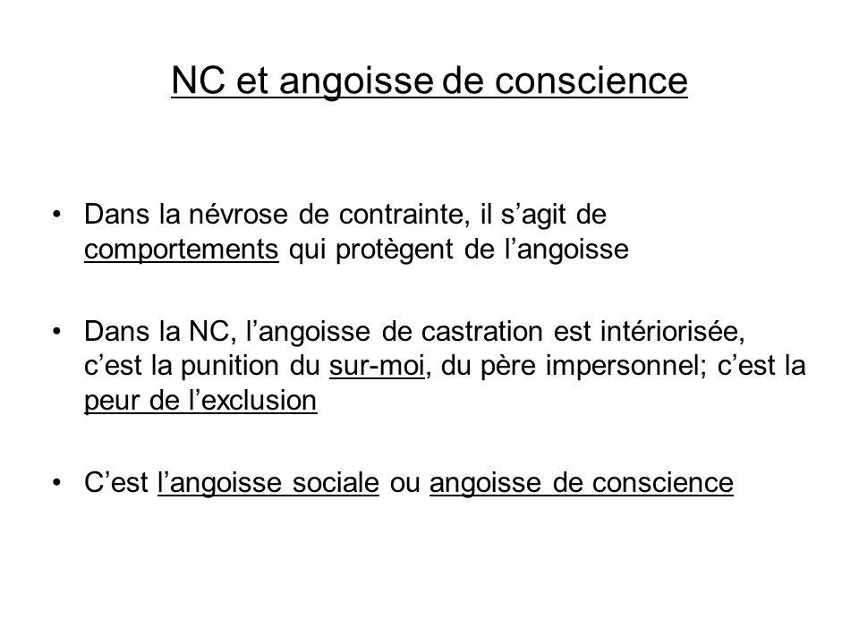 NC et angoisse de conscience