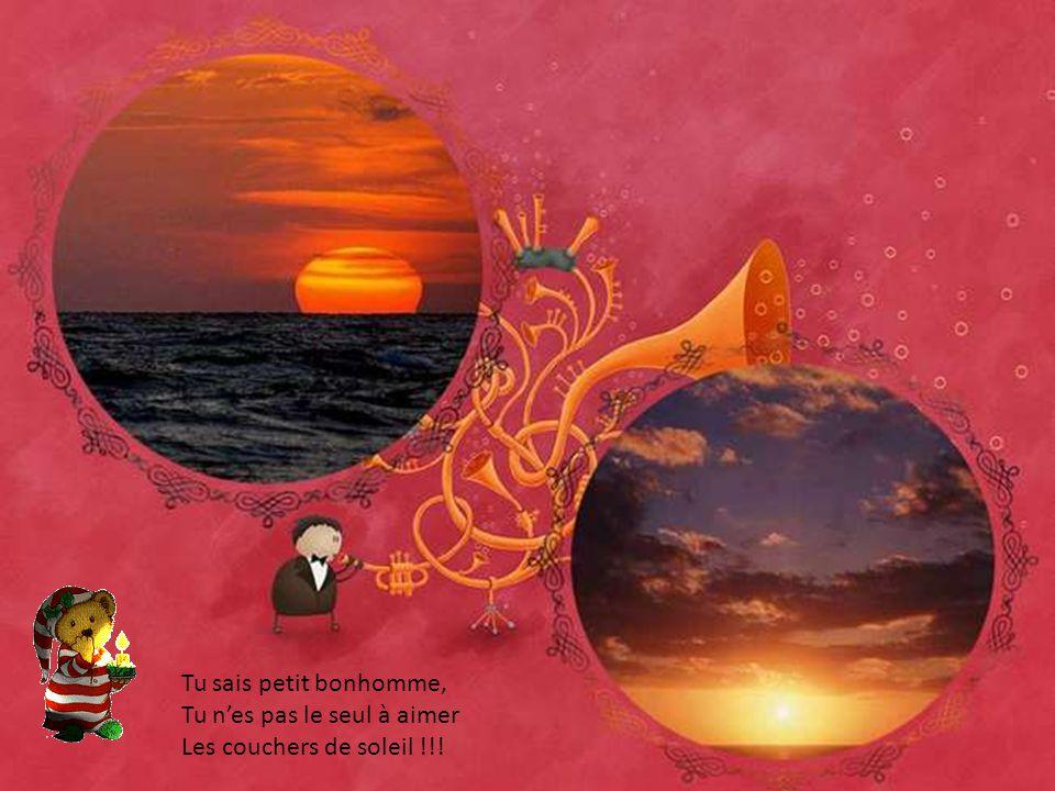 Tu sais petit bonhomme, Tu n'es pas le seul à aimer Les couchers de soleil !!!