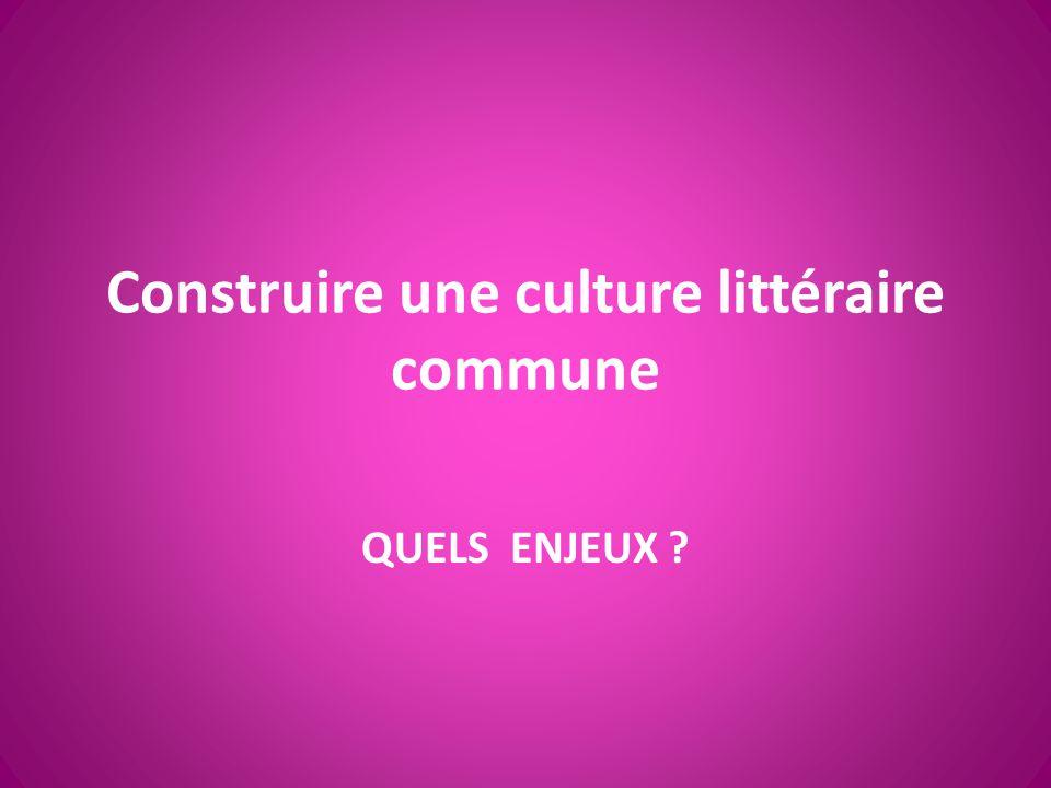 Construire une culture littéraire commune