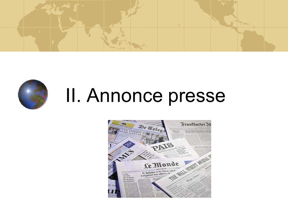 II. Annonce presse