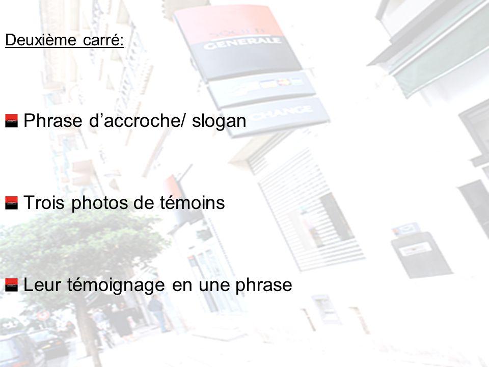 Phrase d'accroche/ slogan