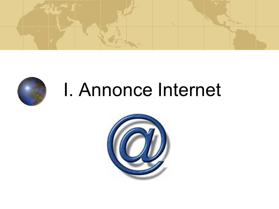 I. Annonce Internet