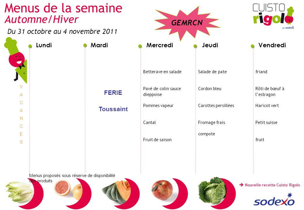 Du 31 octobre au 4 novembre 2011 FERIE Toussaint Betterave en salade