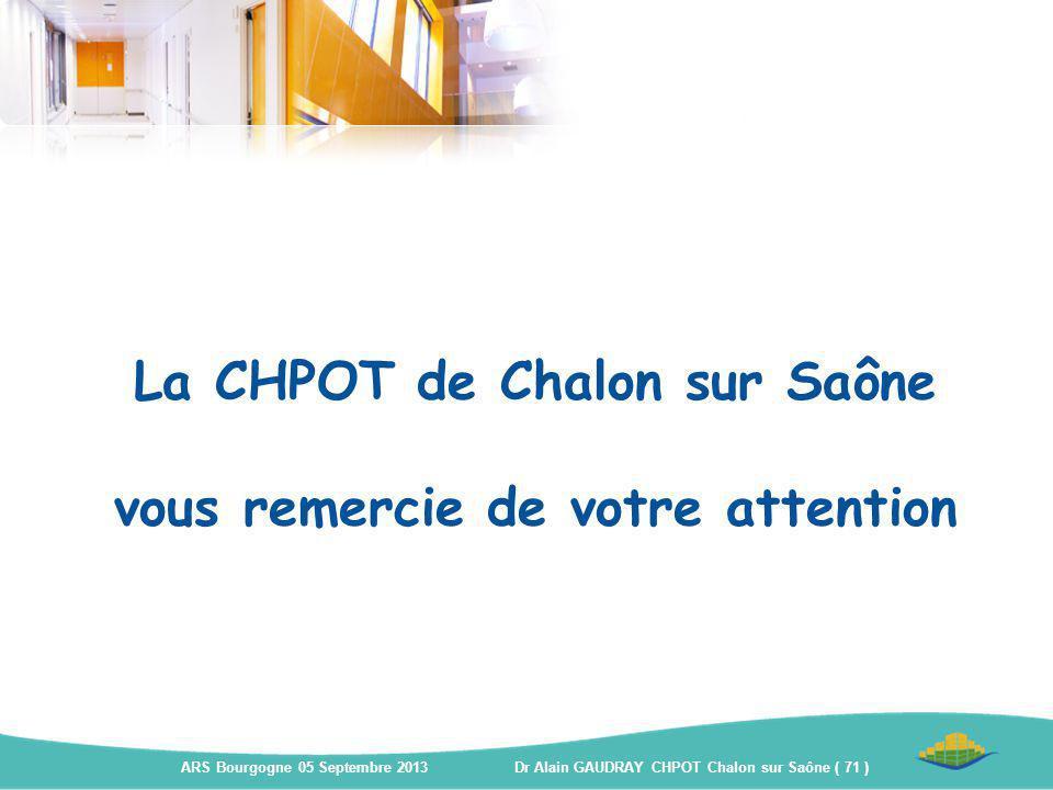 La CHPOT de Chalon sur Saône vous remercie de votre attention