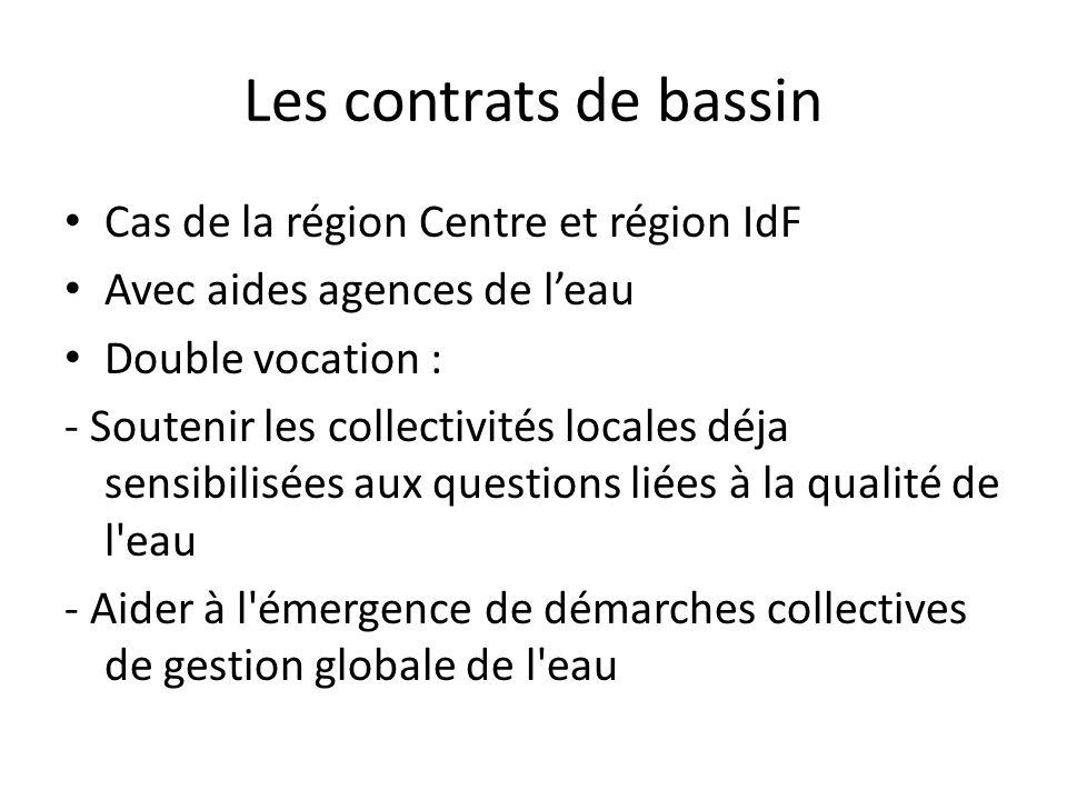 Les contrats de bassin Cas de la région Centre et région IdF