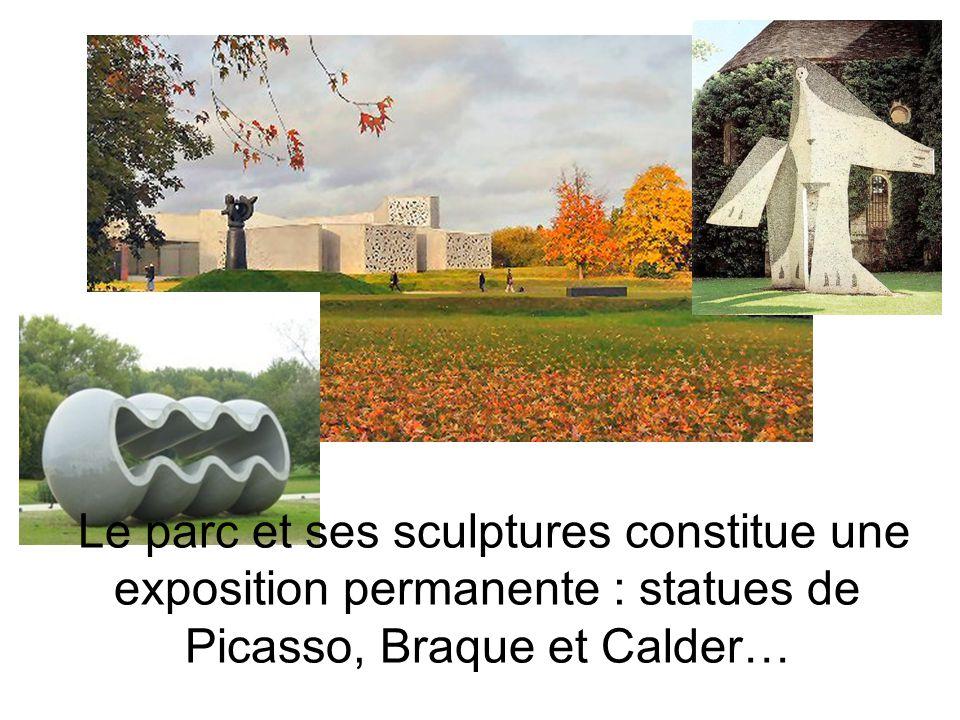Le parc et ses sculptures constitue une exposition permanente : statues de Picasso, Braque et Calder…