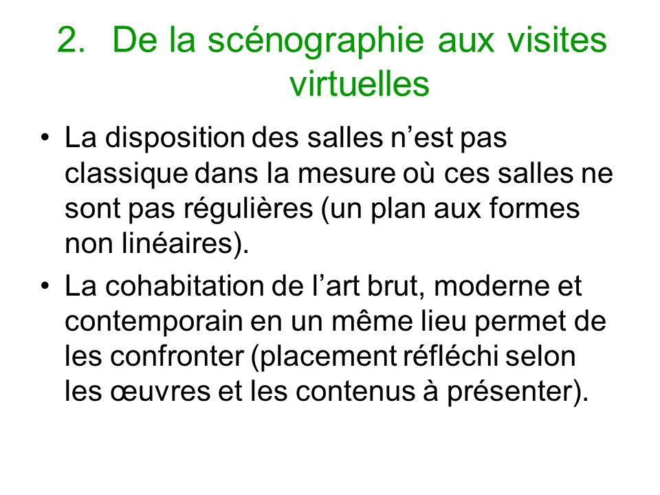 De la scénographie aux visites virtuelles