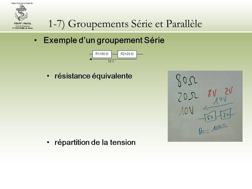 1-7) Groupements Série et Parallèle
