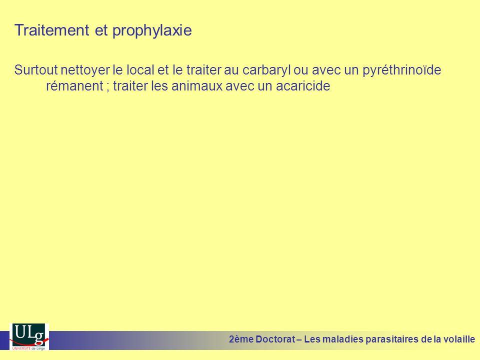 Traitement et prophylaxie