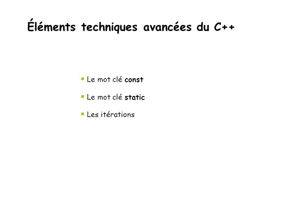 Éléments techniques avancées du C++