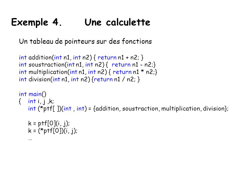 Exemple 4. Une calculette
