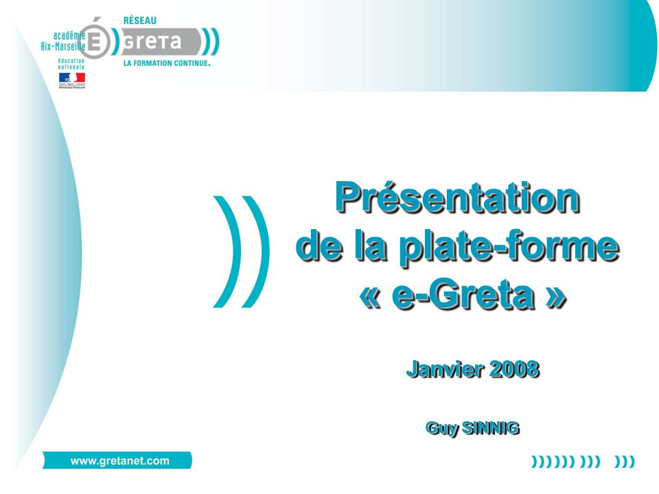 Présentation de la plate-forme « e-Greta »