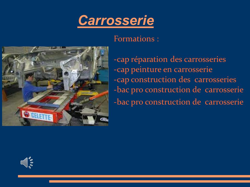 Carrosserie Formations : -cap réparation des carrosseries