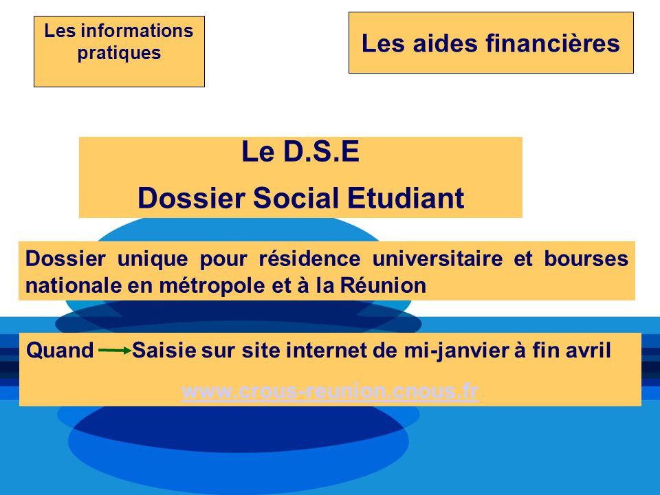 Les informations pratiques Dossier Social Etudiant