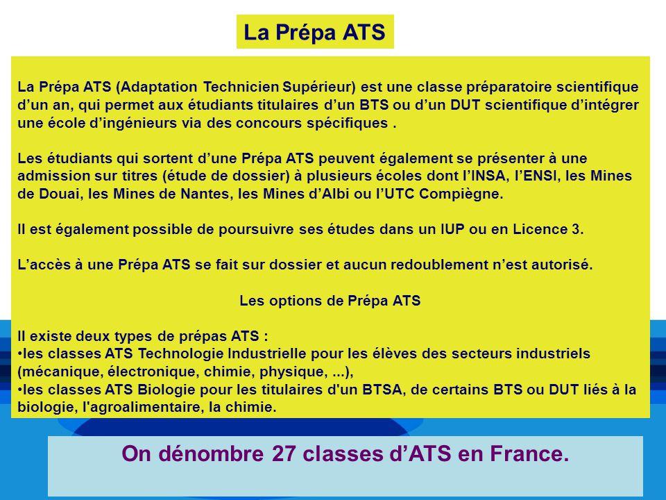 Les options de Prépa ATS On dénombre 27 classes d'ATS en France.