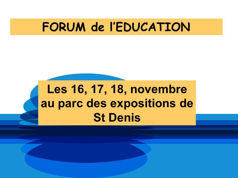 Les 16, 17, 18, novembre au parc des expositions de St Denis