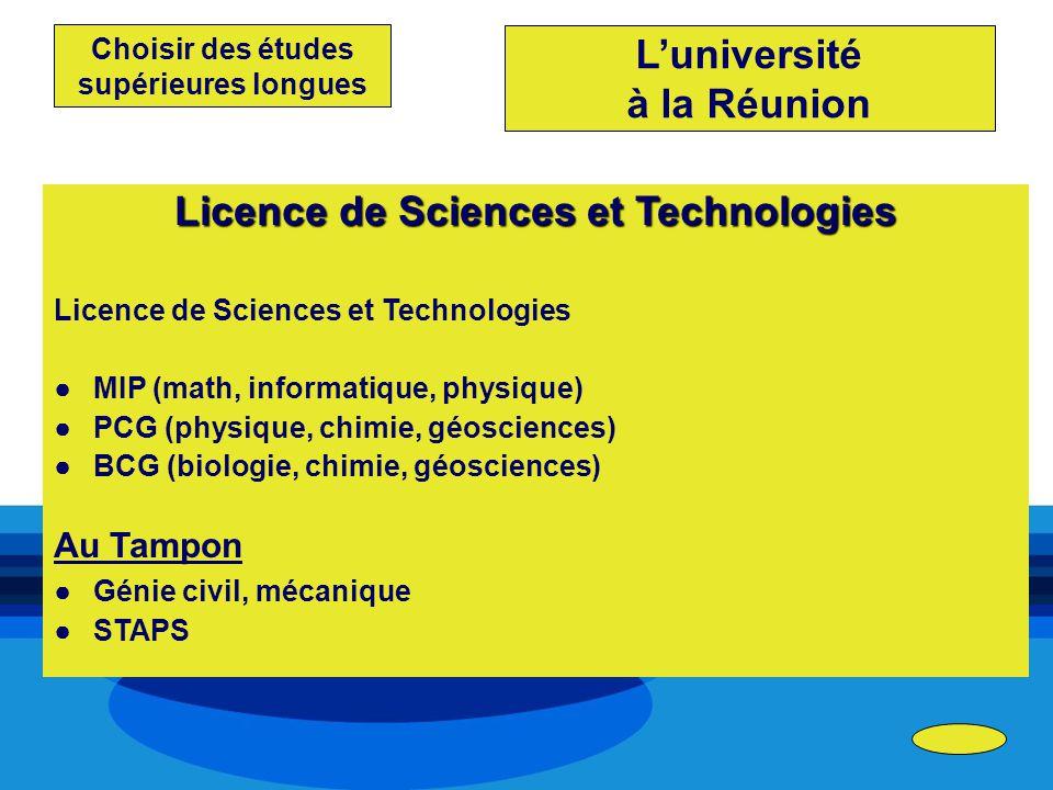 L'université à la Réunion Licence de Sciences et Technologies
