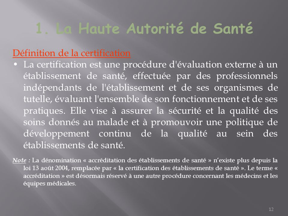 1. La Haute Autorité de Santé