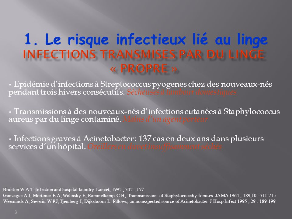 Infections transmises par du linge « propre »