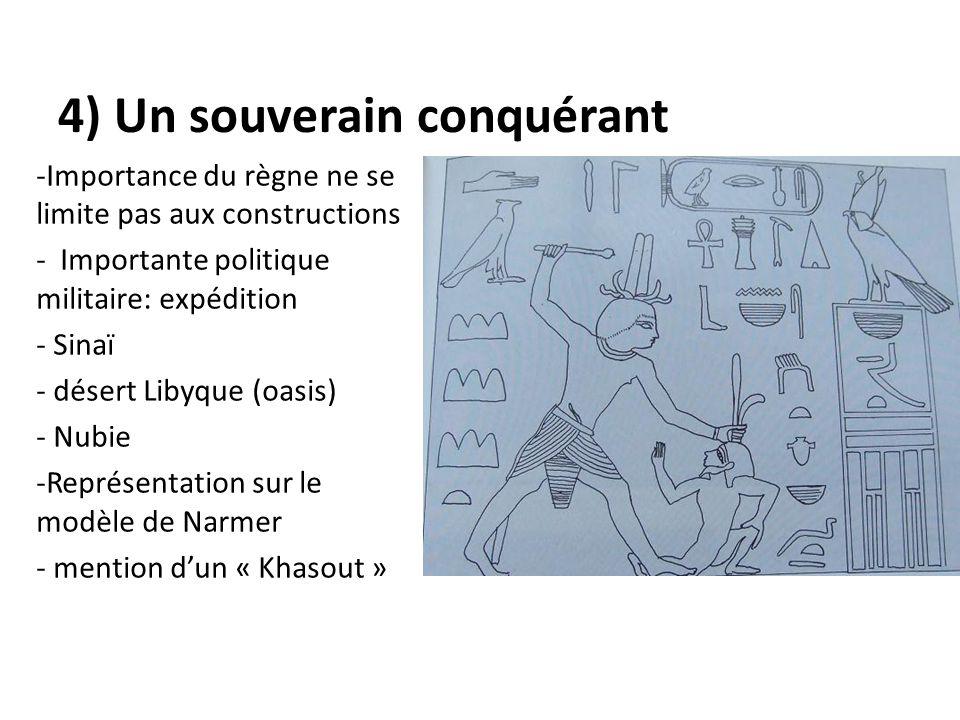 4) Un souverain conquérant
