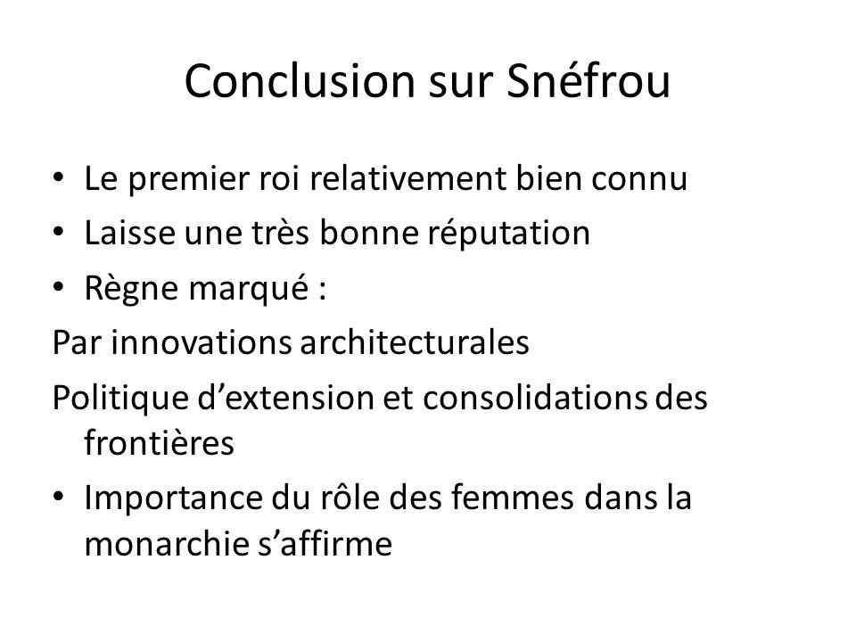 Conclusion sur Snéfrou