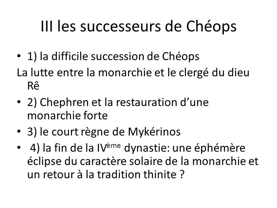 III les successeurs de Chéops