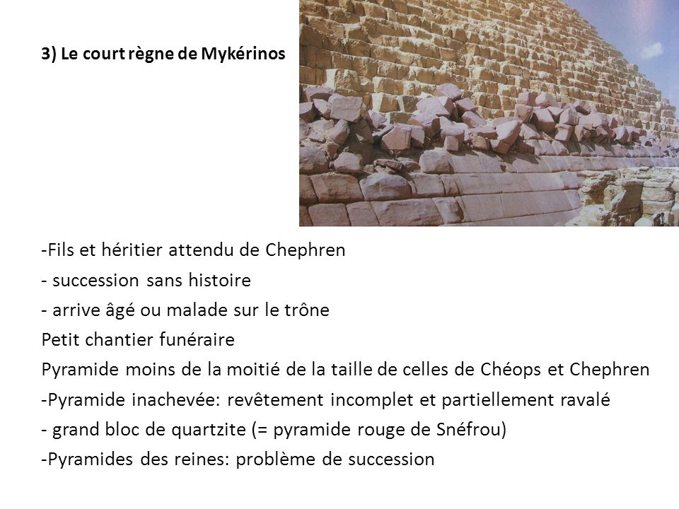 3) Le court règne de Mykérinos