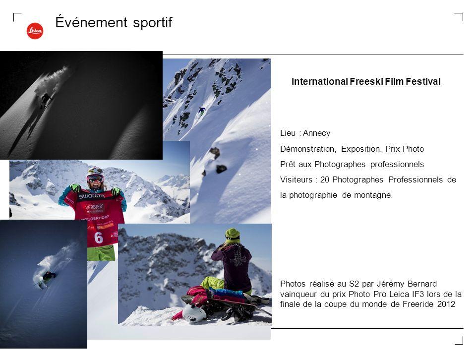Événement sportif International Freeski Film Festival Lieu : Annecy