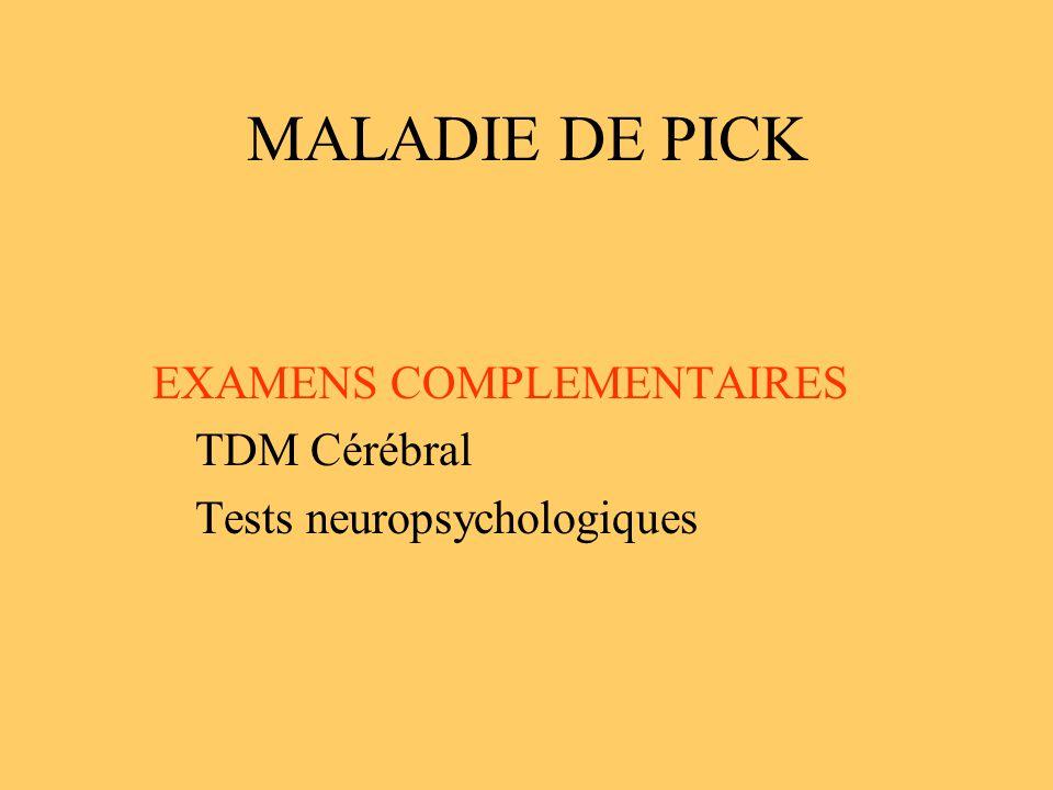 MALADIE DE PICK TDM Cérébral Tests neuropsychologiques