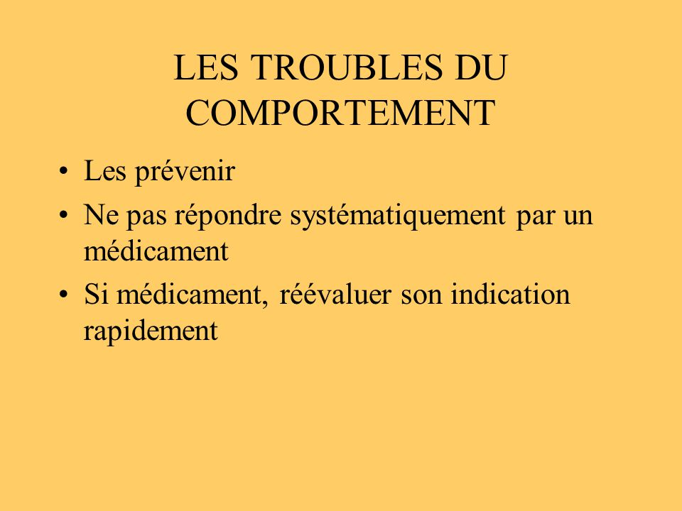 LES TROUBLES DU COMPORTEMENT