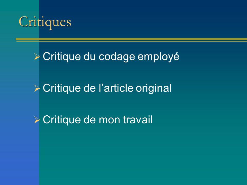 Critiques Critique du codage employé Critique de l'article original