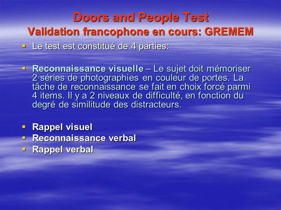 Doors and People Test Validation francophone en cours: GREMEM