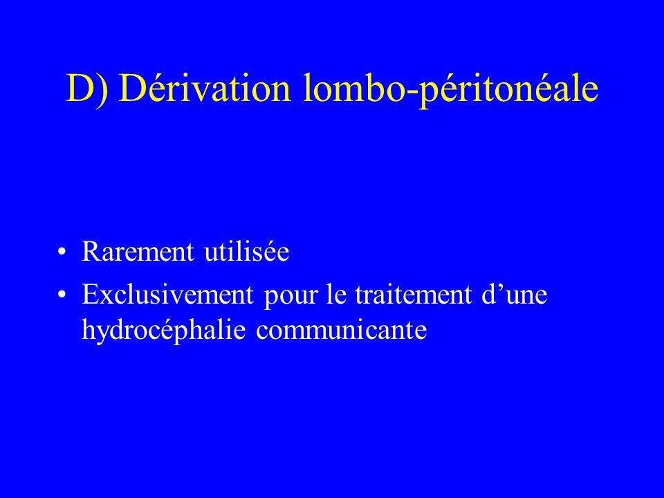 D) Dérivation lombo-péritonéale